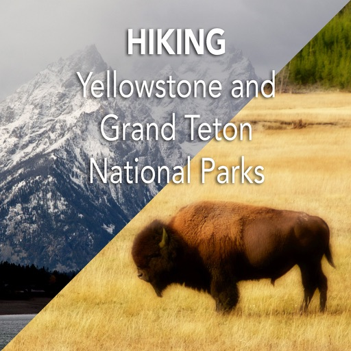 Hiking Yellowstone and Grand Teton