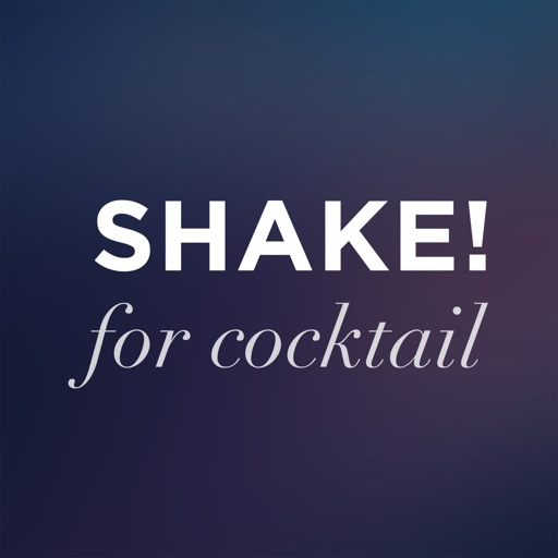 Shake for Cocktail- 120 Cocktail Suggestions with Recipes and Pictures