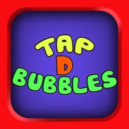 Tap D Bubbles