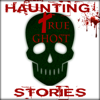 Haunting True Ghost Stories