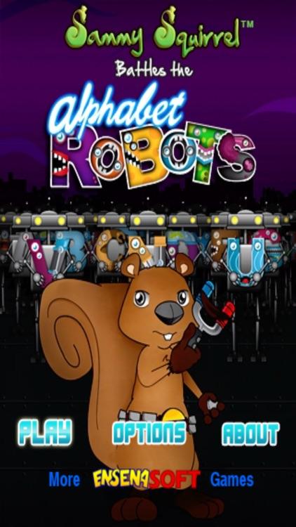 Sammy Squirrel™ Battles the Alphabet Robots