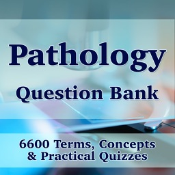 Pathology Question Bank Exam Review - 6600 Flashcards Study Notes, Terms & Quizzes
