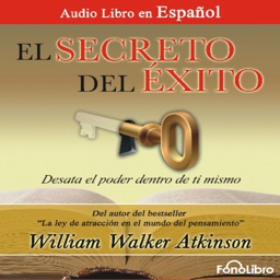 El Secreto del Éxito - William Walker Atkinson