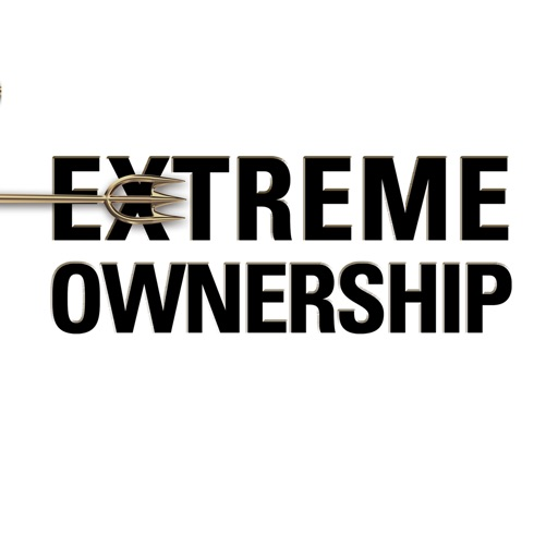 Quick Wisdom from Extreme Ownership