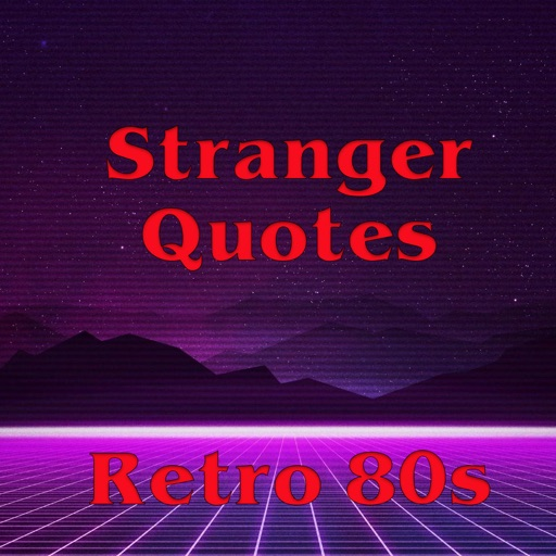 Stranger Quotes - From 80s
