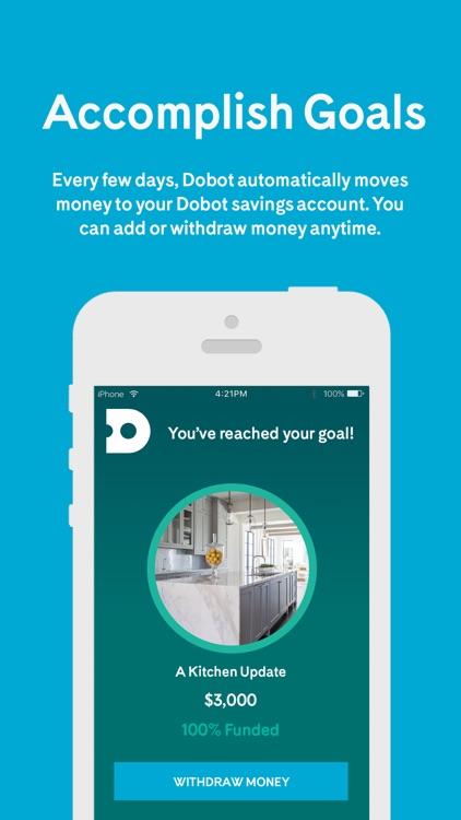 Dobot - Save Money. Reach Your Goals. screenshot-3