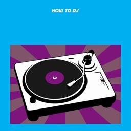 How To DJ - Music