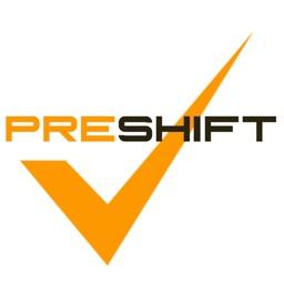 PreShift