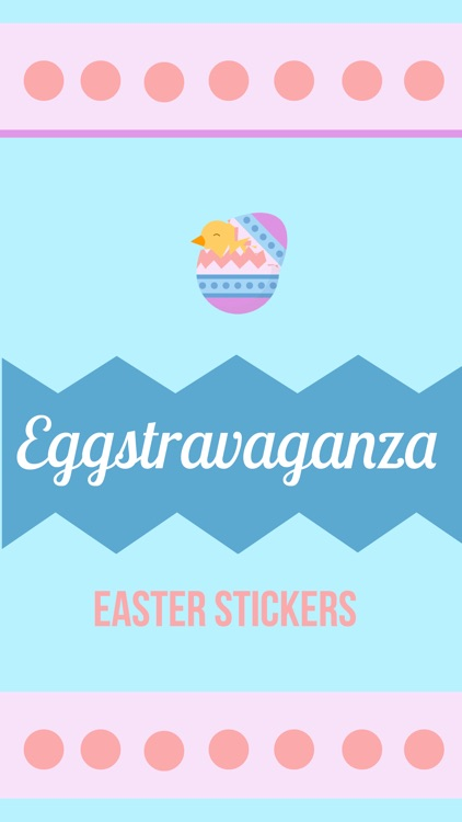 Eggstravaganza Easter Stickers screenshot-0