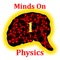 Minds On Physics - the App is the mobile version of the popular Minds On Physics Internet Modules found at the publisher's website