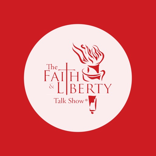 The Faith & Liberty Talk Show