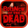 BotsNew OF THE DEAD (ボッツニュー ゾンビ) - iPhoneアプリ
