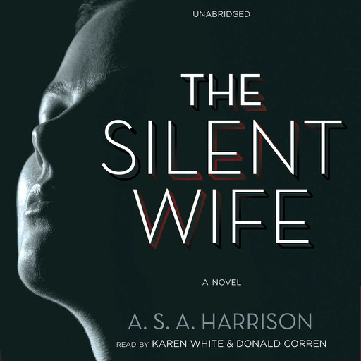 The Silent Wife (by A. S. A. Harrison)