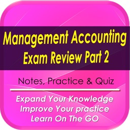 Management Accountant  Exam Review Part 2: 2200 Study Notes & Quizzes