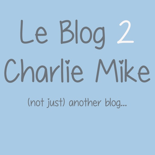 Le Blog 2 Charlie Mike