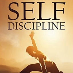 How to Improve Your Self-Discipline:Self Discipline Tips and Tutorial