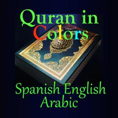 Quran in Color Spanish English Arabic