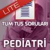 Tüm TUS Soruları - Pediatri Lite