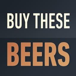 Buy These Beers
