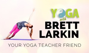 Yoga with Brett Larkin