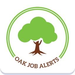 JOB SEARCH: OAK JOB ALERTS