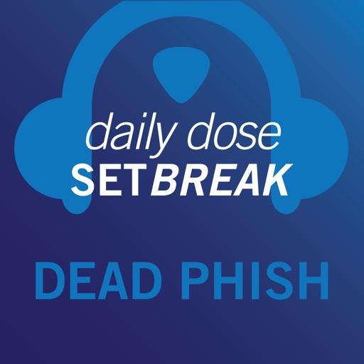 Setbreak Daily Dose - Dead Phish