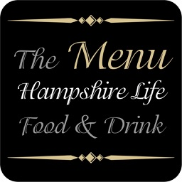 Hampshire Life Food and Drink - The Menu