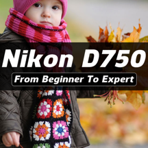 iD750 - Nikon D750 Guide And Training