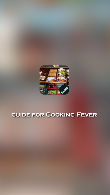 Guide for Cooking Fever - Best Strategy, Tricks & Tips