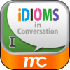 Idioms in Conversation I