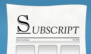 Subscript - News you choose