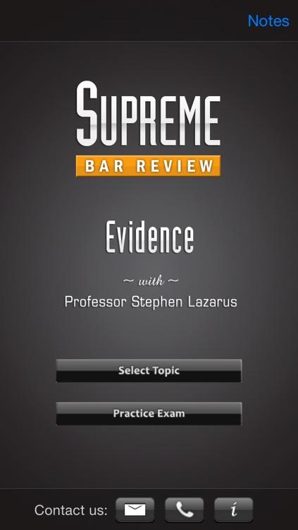 Evidence: Supreme Bar Review