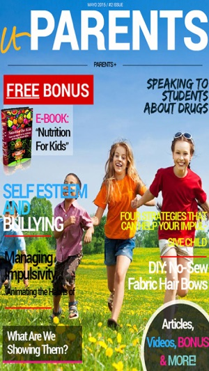 u-PARENTS: Parental Guidance Magazine for Child Rearing and Single