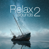 Relax Sounds Premium 2: background music for meditation & sleep zen sounds, yoga and baby