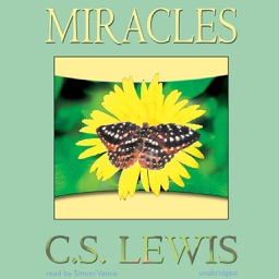 Miracles (by C. S. Lewis) (UNABRIDGED AUDIOBOOK)