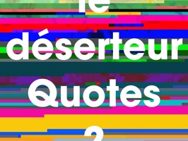 "Exchange about ""le déserteur"" writer's literature quotes with your friends with IMessage"