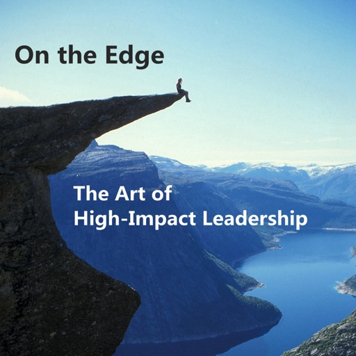 Quick Wisdom from On the Edge-Leadership