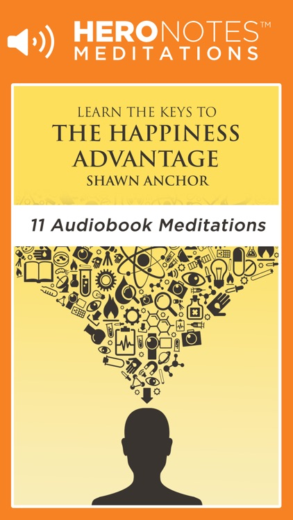 The Happiness Advantage by Shawn Achor Meditation