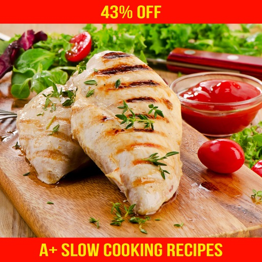 A+ Delicious Slow Cooking Recipes