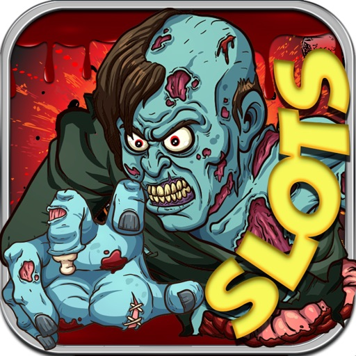 Zombies Slot Frenzy Machines: Undead Scary Casino iOS App
