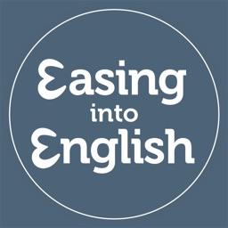 Easing into English