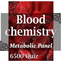 Blood Chemistry (Metabolic Panel) 6500 Flashcards