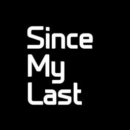 Since My Last