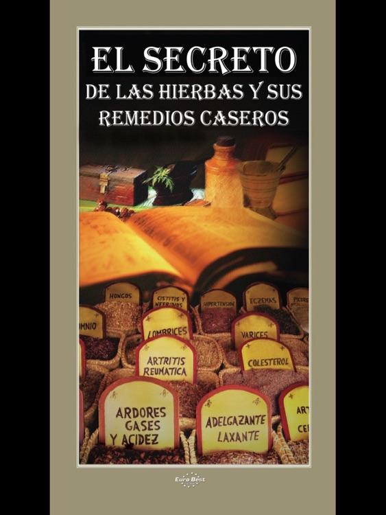 El Secreto de las Hierbas y sus Remedios Caseros