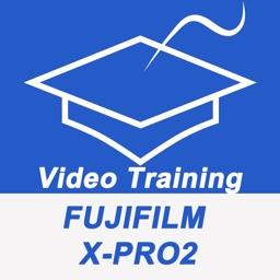 Videos Training For Fujifilm X-Pro2