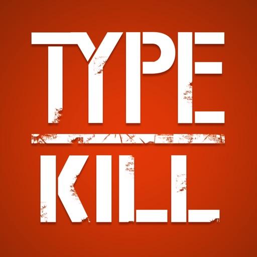 Type Kill