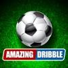惊人的运球! Amazing Dribble! - 自由足球技能对于样式和版有趣的运动游戏!
