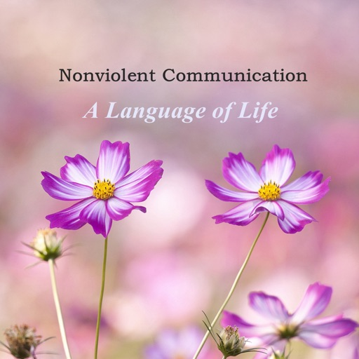 Quick Wisdom from Nonviolent Communication