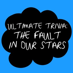 Ultimate Trivia for The Fault in Our Stars!