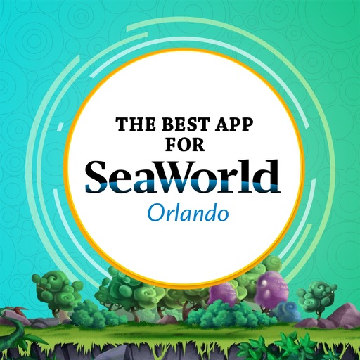 The Best App for SeaWorld Orlando